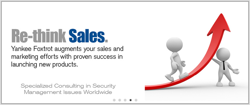 Re-think Sales. Yankee Foxtrot augments your sales and marketing efforts with proven success in launching new products.