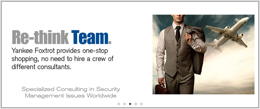 Re-think Team. Yankee Foxtrot provides one-stop shopping, no need to hire a crew of different consultants.